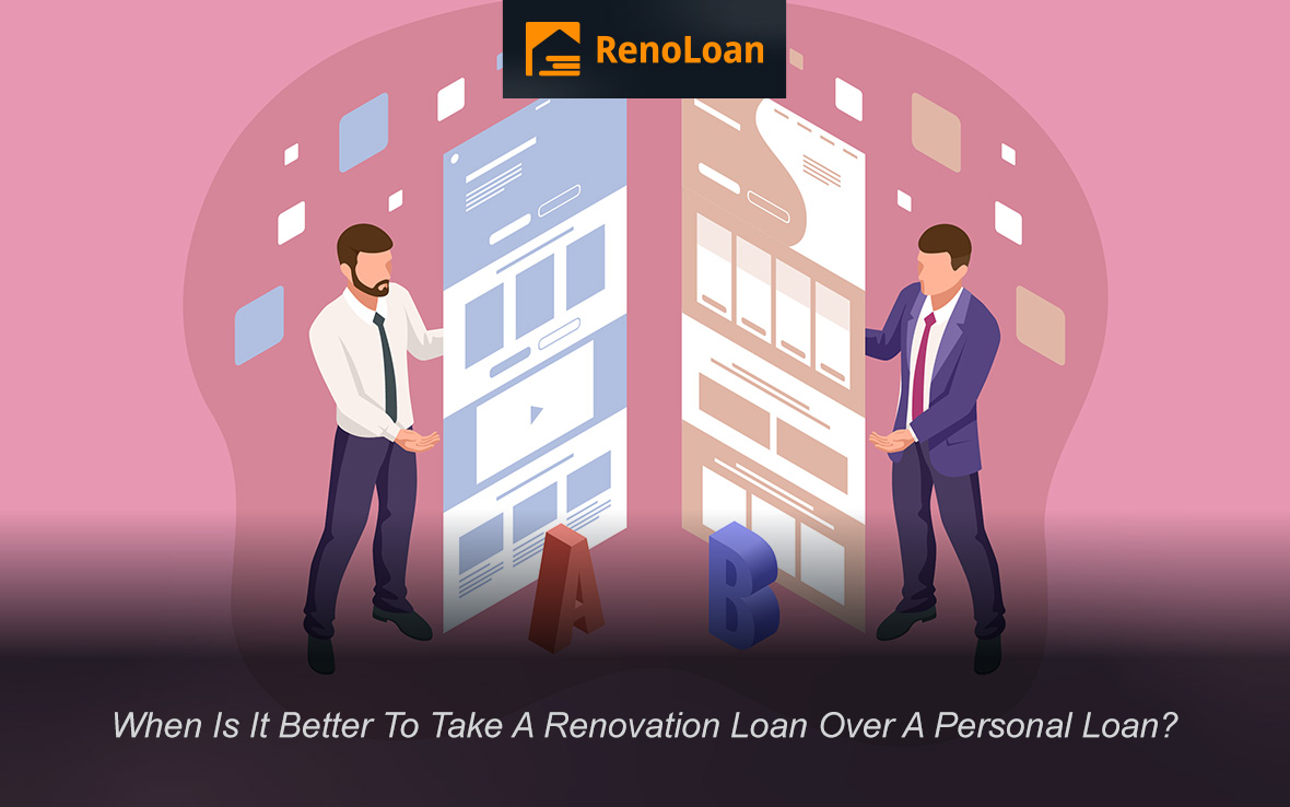 When Is It Better To Take A Renovation Loan Over A Personal Loan?